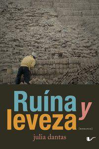 RUÍNA Y LEVEZA - DANTAS, JULIA