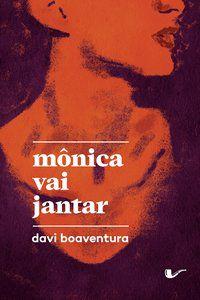 MÔNICA VAI JANTAR - BOAVENTURA, DAVI