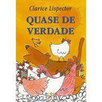 QUASE DE VERDADE - LISPECTOR, CLARICE