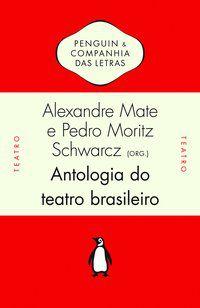 ANTOLOGIA DO TEATRO BRASILEIRO - VÁRIOS AUTORES