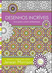 DESENHOS INCRÍVEIS - MORRISON, JENEAN