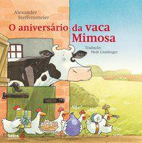 ANIVERSÁRIO DA VACA MIMOSA - STEFFENSMEIER, ALEXANDER