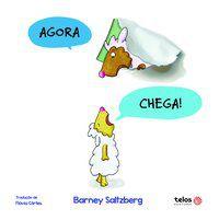 AGORA CHEGA! - SALTZBERG, BARNEY