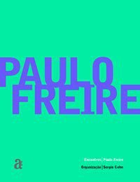 ENCONTROS: PAULO FREIRE - FREIRE, PAULO