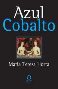 AZUL COBALTO - HORTA, MARIA TERESA