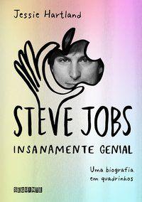STEVE JOBS: INSANAMENTE GENIAL - HARTLAND, JESSIE
