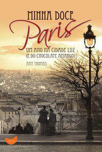 MINHA DOCE PARIS - THOMAS, AMY