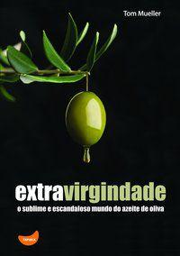 EXTRAVIRGINDADE - MUELLER, TOM