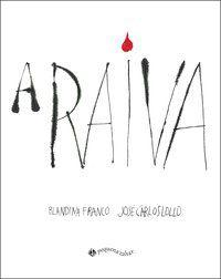 A RAIVA - FRANCO, BLANDINA