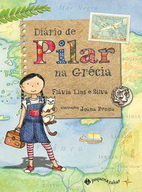 DIÁRIO DE PILAR NA GRÉCIA - LINS E SILVA, FLÁVIA