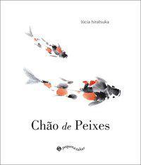CHÃO DE PEIXES - HIRATSUKA, LÚCIA