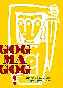 GOGMAGOG! MORRIS COX E SUA GOGMAGOG PRESS - PIQUEIRA, GUSTAVO