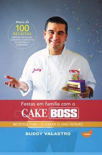 FESTAS EM FAMÍLIA COM O CAKE BOSS - VALASTRO, BUDDY