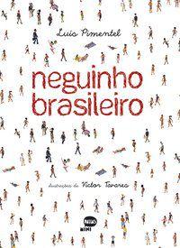 NEGUINHO BRASILEIRO - PIMENTEL, LUÍS