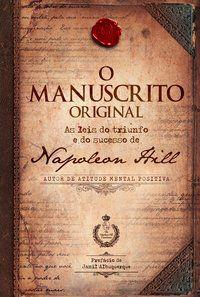 O MANUSCRITO ORIGINAL - HILL, NAPOLEON
