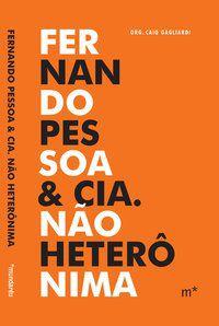 FERNANDO PESSOA & CIA. NÃO HETERÔNIMA - ZENITH, RICHARD