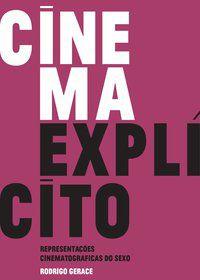 CINEMA EXPLÍCITO - GERACE, RODRIGO