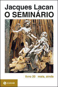 O SEMINÁRIO, LIVRO 20 - LACAN, JACQUES