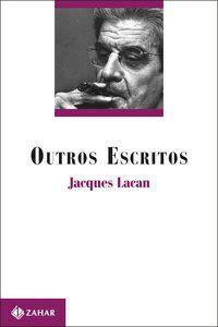 OUTROS ESCRITOS - LACAN, JACQUES