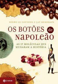 OS BOTÕES DE NAPOLEÃO - BURRESON, JAY