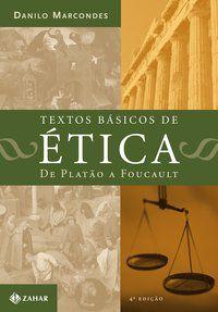 TEXTOS BÁSICOS DE ÉTICA - MARCONDES, DANILO
