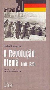 A REVOLUÇÃO ALEMÃ - LOUREIRO, ISABEL
