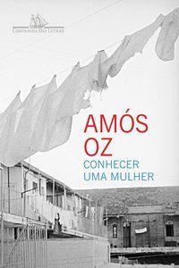 CONHECER UMA MULHER - OZ, AMÓS