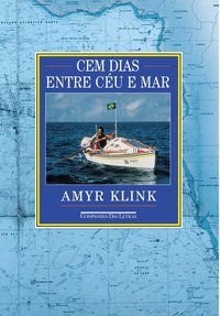 CEM DIAS ENTRE CÉU E MAR - KLINK, AMYR
