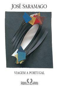 VIAGEM A PORTUGAL - SARAMAGO, JOSÉ