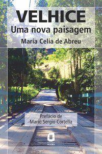 VELHICE - ABREU, MARIA CELIA DE