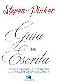 GUIA DE ESCRITA - PINKER, STEVEN