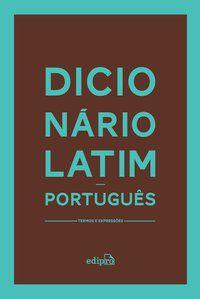 DICIONÁRIO LATIM-PORTUGUÊS -