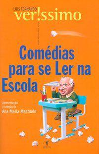 COMÉDIAS PARA SE LER NA ESCOLA - VERISSIMO, LUIS FERNANDO