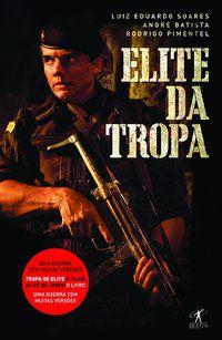 ELITE DA TROPA - SOARES, LUIZ EDUARDO