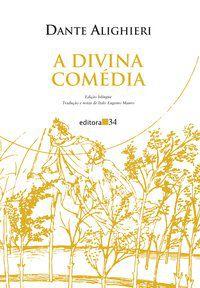 A DIVINA COMÉDIA - ALIGHIERI, DANTE