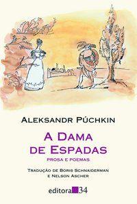 A DAMA DE ESPADAS - PÚCHKIN, ALEKSANDR