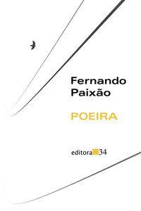 POEIRA - PAIXÃO, FERNANDO