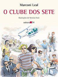 O CLUBE DOS SETE - LEAL, MARCONI