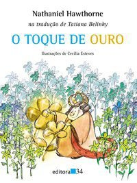 O TOQUE DE OURO - HAWTHORNE, NATHANIEL