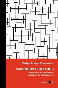 CAMINHOS CRUZADOS - GUIMARÃES, NADYA ARAUJO