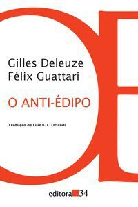 O ANTI-ÉDIPO - DELEUZE, GILLES