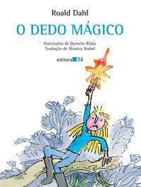 O DEDO MÁGICO - DAHL, ROALD