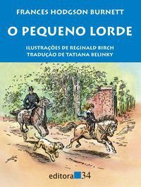 O PEQUENO LORDE - BURNETT, FRANCES HODGSON