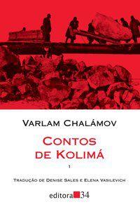 CONTOS DE KOLIMÁ - CHALÁMOV, VARLAM