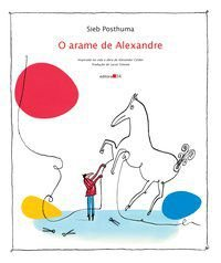O ARAME DE ALEXANDRE - POSTHUMA, SIEB