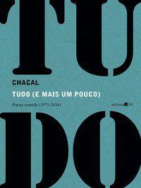 TUDO (E MAIS UM POUCO) - CHACAL