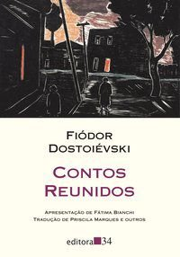 CONTOS REUNIDOS - DOSTOIÉVSKI, FIÓDOR