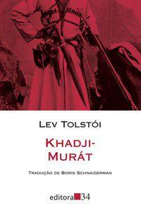 KHADJI-MURÁT - TOLSTÓI, LEV