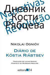 DIÁRIO DE KÓSTIA RIÁBTSEV - OGNIÓV, NIKOLAI