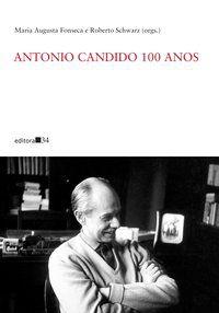 ANTONIO CANDIDO 100 ANOS -